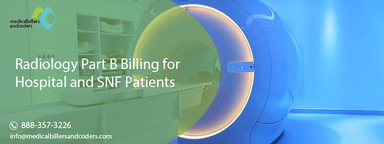 Radiology Part B Billing for Hospital and SNF Patients