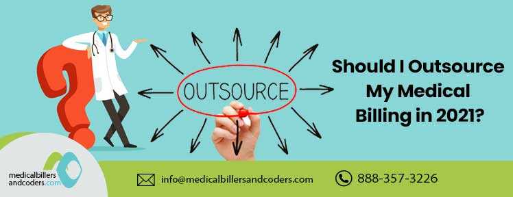 should-i-outsource-my-medical-billing-in-2021