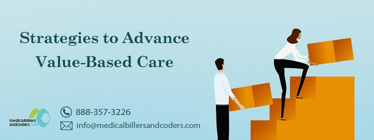 Strategies to Advance Value-Based Care