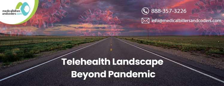 telehealth-landscape-beyond-a-pandemic