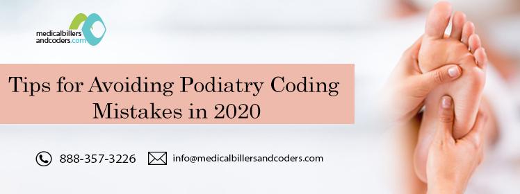 Tips for Avoiding Podiatry Coding Mistakes in 2020