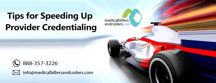 Tips for Speeding Up Provider Credentialing