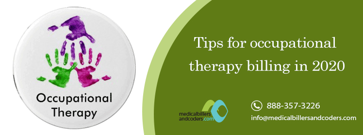 Tips for occupational therapy billing in 2020