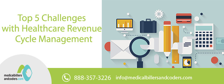 Top 5 Challenges with Healthcare Revenue Cycle Management