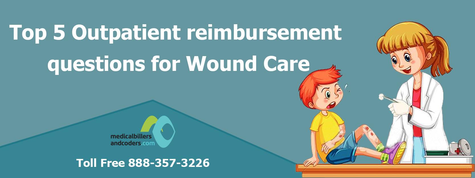 Outpatient reimbursement for Wound Care
