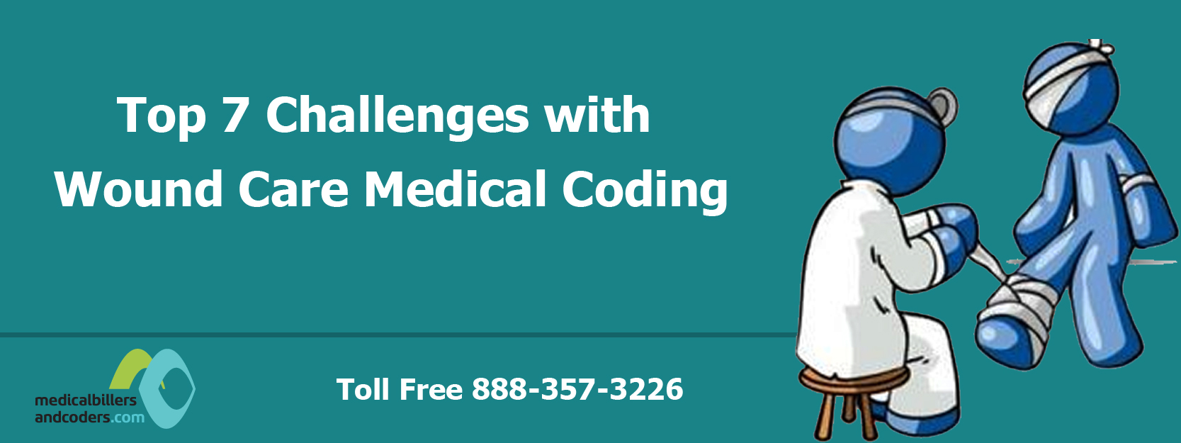 Top 7 Challenges with Wound Care Medical Coding