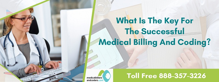 What Is The Key For Successful Medical Billing And Coding?