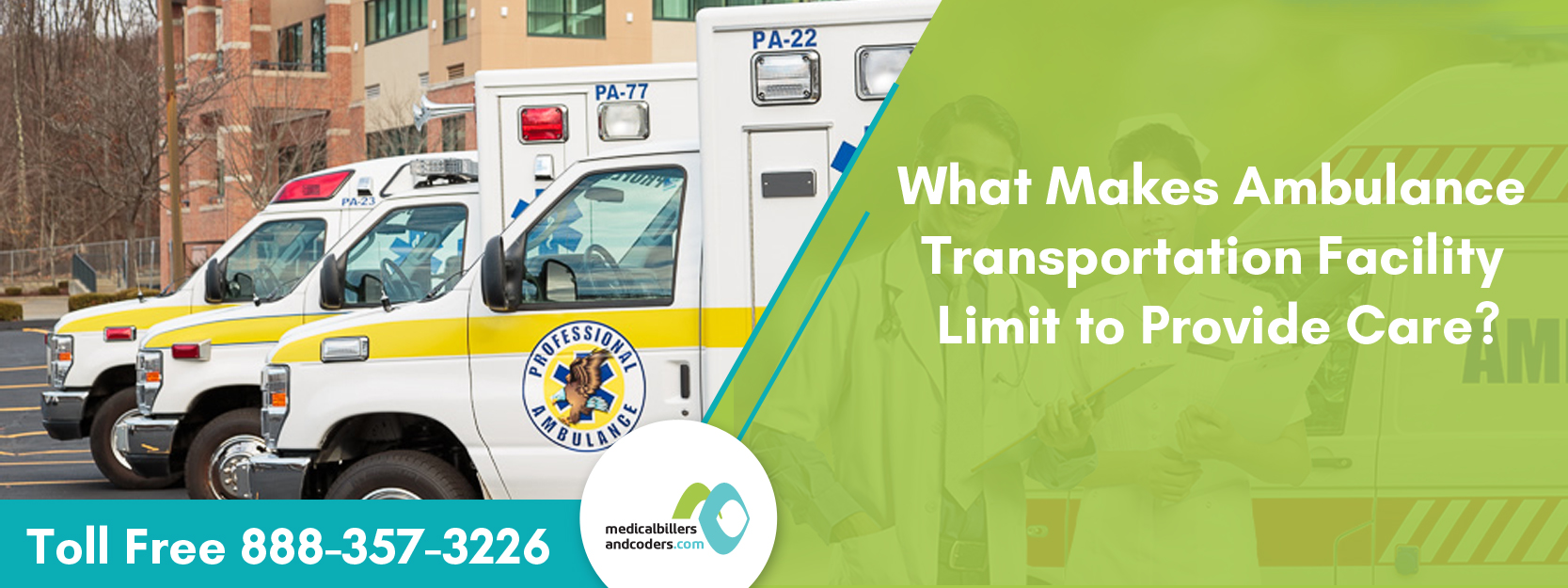 What Makes Ambulance Transportation Facility Limit to Provide Care?