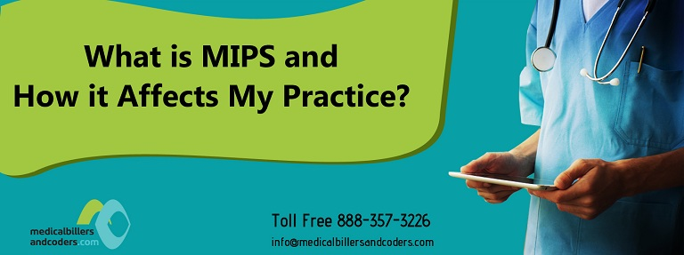 What is MIPS and How it Affects My Practice?