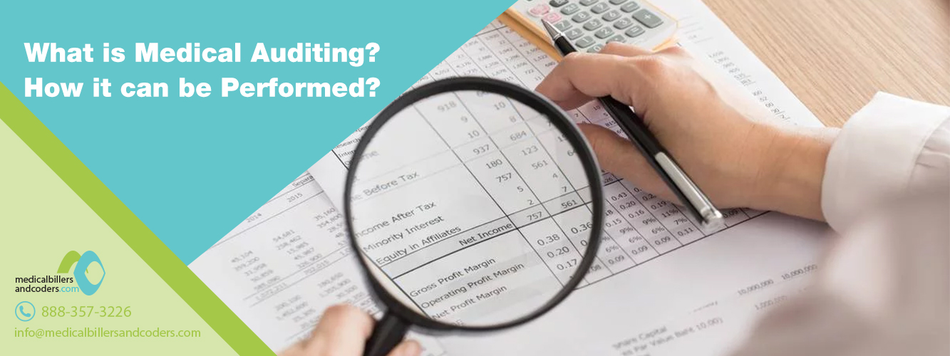 What is Medical Auditing? How it can be Performed?