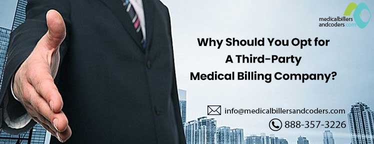 Why Should You Opt for A Third-Party Medical Billing Company?