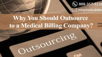 Why You Should Outsource to a Medical Billing Company?