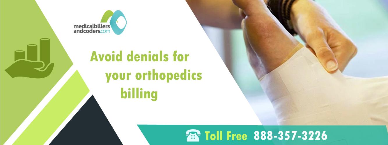 Avoid Denials For Your Orthopedics Billing
