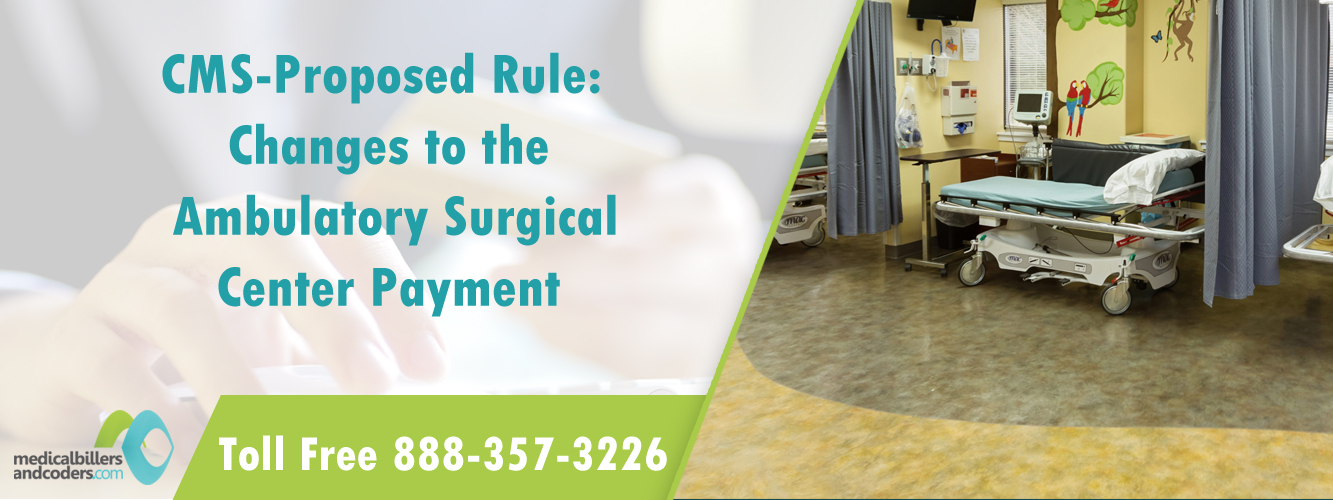 blog_cms-proposed-rule-changes-to-the-ambulatory-surgical-center-payment