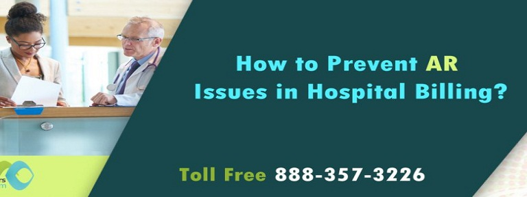 How to prevent AR issues in Hospital Billing?
