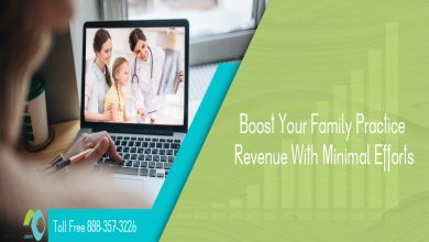 Family Practice: Boost Your Revenue With Minimal Efforts