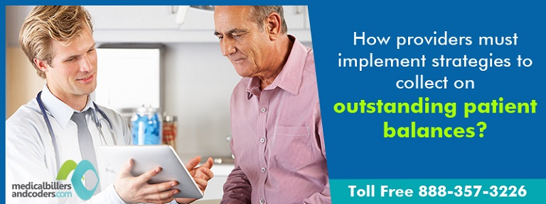How providers must implement strategies to collect on outstanding patient balances?