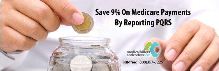 Save-9-On-Medicare-Payments-By-Reporting-PQRS
