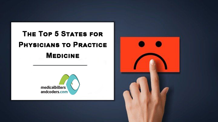 The Top 5 States for Physicians to Practice Medicine