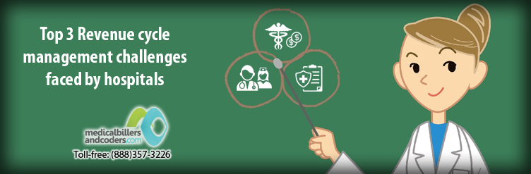 Top-3-Revenue-cycle-management-challenges-faced-by-hospitals