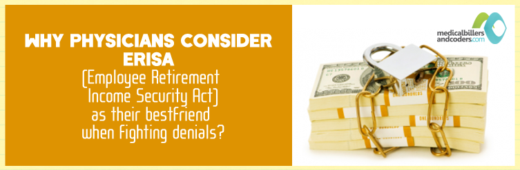 Why-Physician-Consider-ERISA-is-Their-Best-Friend-When-Fighting-Denials.png