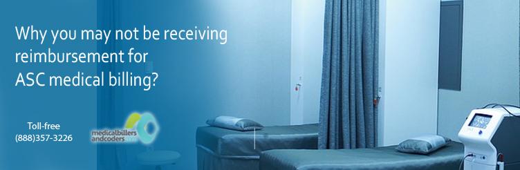 Why-you-may-not-be-receiving-reimbursement-for-ASC-medical-billing1.jpg
