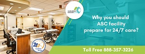 Why-you-should-ASC-facility-prepare-for-24-7-care