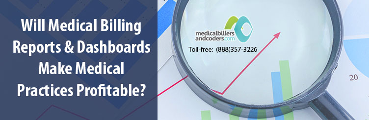 will-medical-billing-reports-and-dashboards-make-medical-practices-profitable