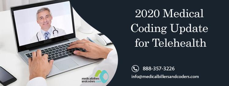 2020 Medical Coding Update for Telehealth