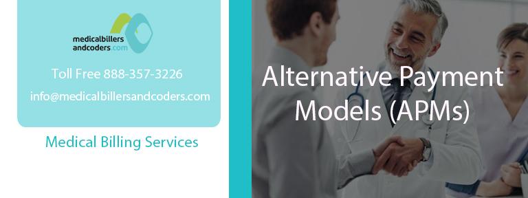 Alternative Payment Models (APMs)