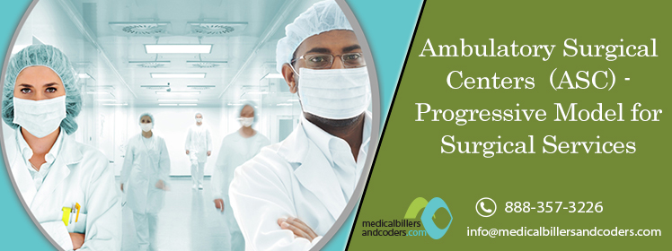 Ambulatory Surgical Centers-Progressive Model for Surgical Services