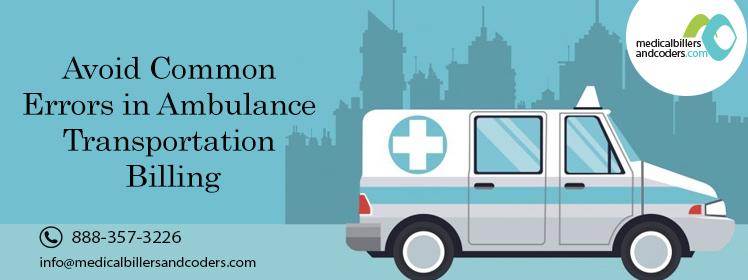 Avoid Common Errors in Ambulance Transportation Billing