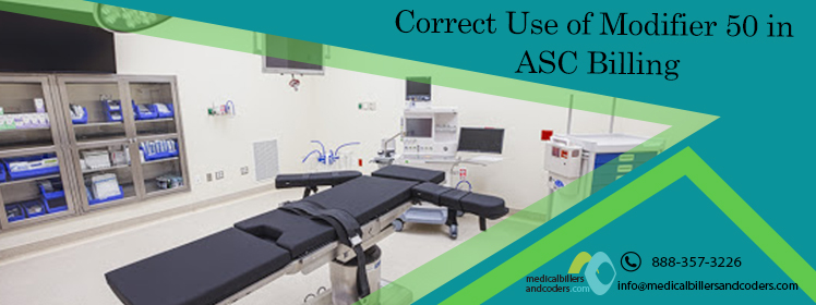 Correct Use of Modifier 50 in ASC Billing