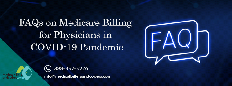 FAQs on Medicare Billing for Physicians in COVID-19 Pandemic