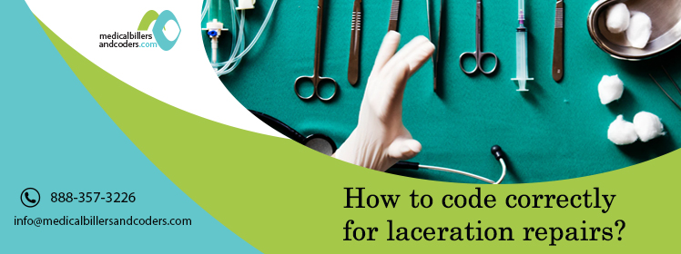 How to code correctly for laceration repairs?