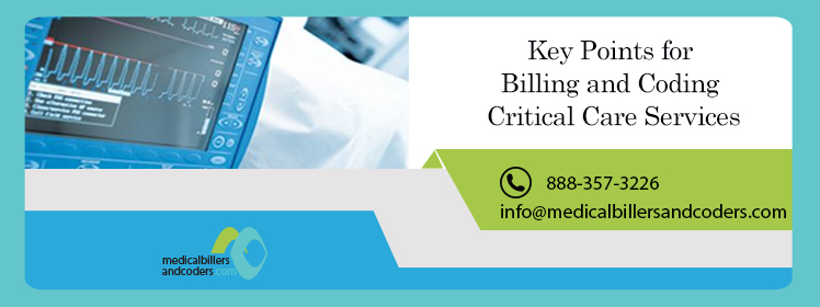 Key Points for Billing and Coding Critical Care Services