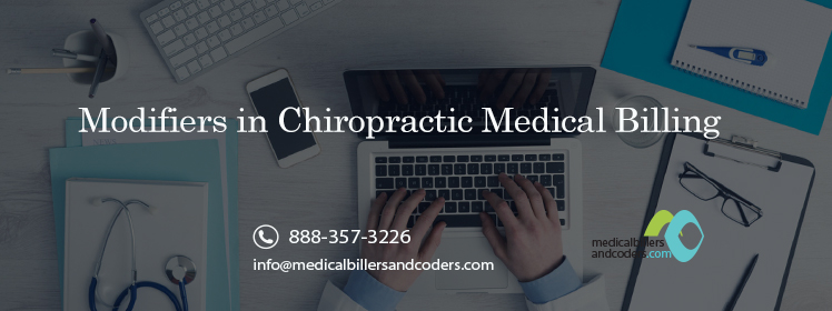 MODIFIERS IN CHIROPRACTIC MEDICAL BILLING