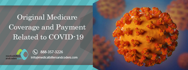 Original Medicare Coverage and Payment Related to COVID-19