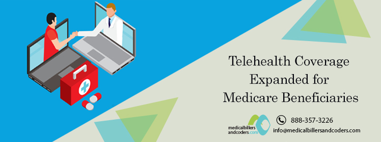 Telehealth Coverage Expanded for Medicare Beneficiaries
