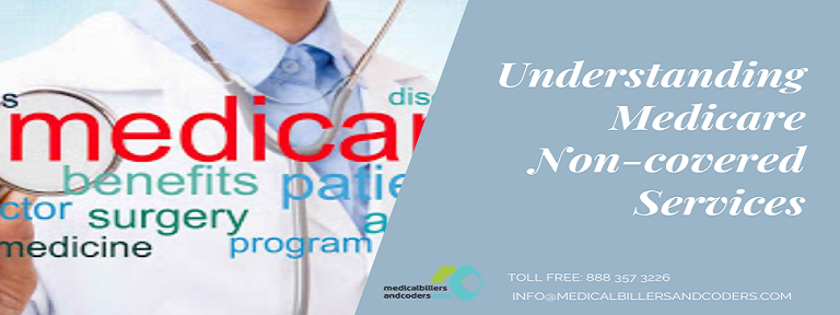 Understanding Medicare Non-covered Services