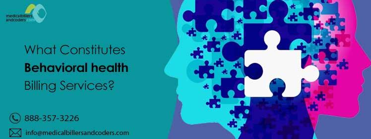 What ConstitutesBehavioral healthBilling Services?