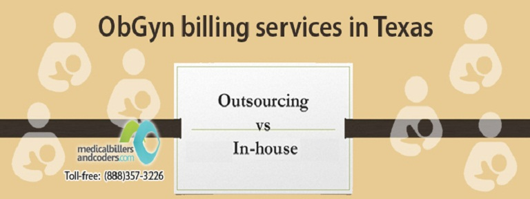 Ob/Gyn Billing Services in Texas: In-house or Outsourcing?