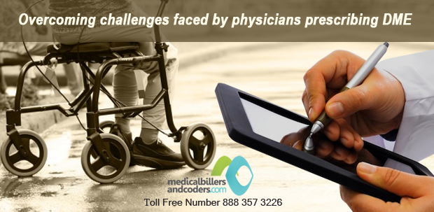 Overcoming challenges faced by physicians prescribing DME