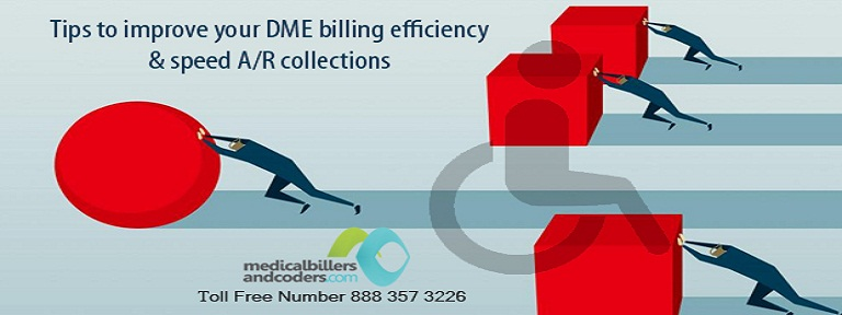 5 Tips to improve your DME billing efficiency and speed A/R collections
