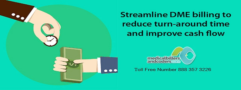 Streamline DME billing to reduce turn-around time and improve cash flow