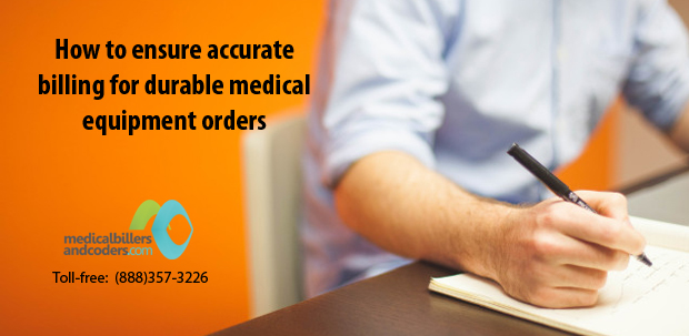 5- ways-to-ensure-accurate-billing-for-durable-medical-equipment-orders