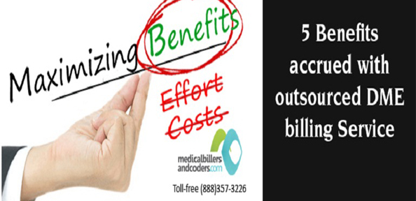 5-Benefits-accrued-with-outsourced-DME-billing-Service-1