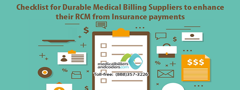Checklist for Durable Medical Billing Suppliers to Enhance Their RCM from Insurance Payments