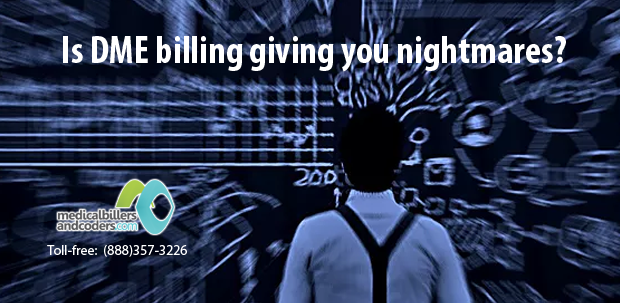is-dme-billing-giving-you-nightmares