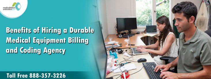 Benefits-of-Hiring-a-Durable-Medical-Equipment-Billing-and-Coding-Agency